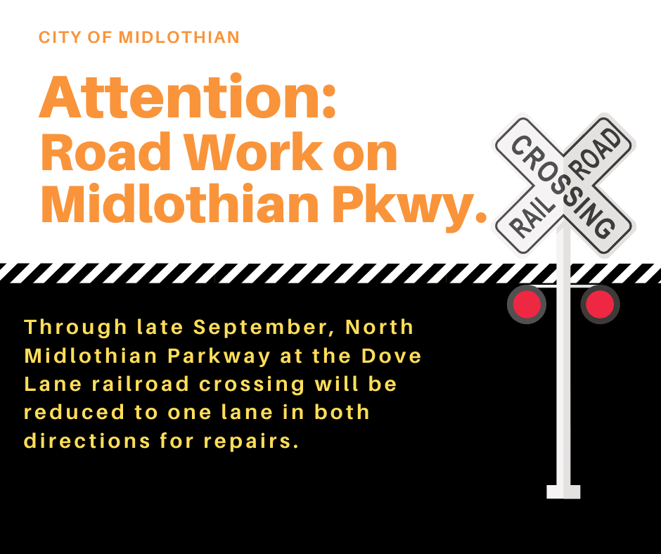 Artwork with wording regarding road work on North Midlothian Parkway