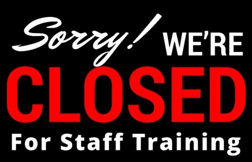 Closed Staff Training