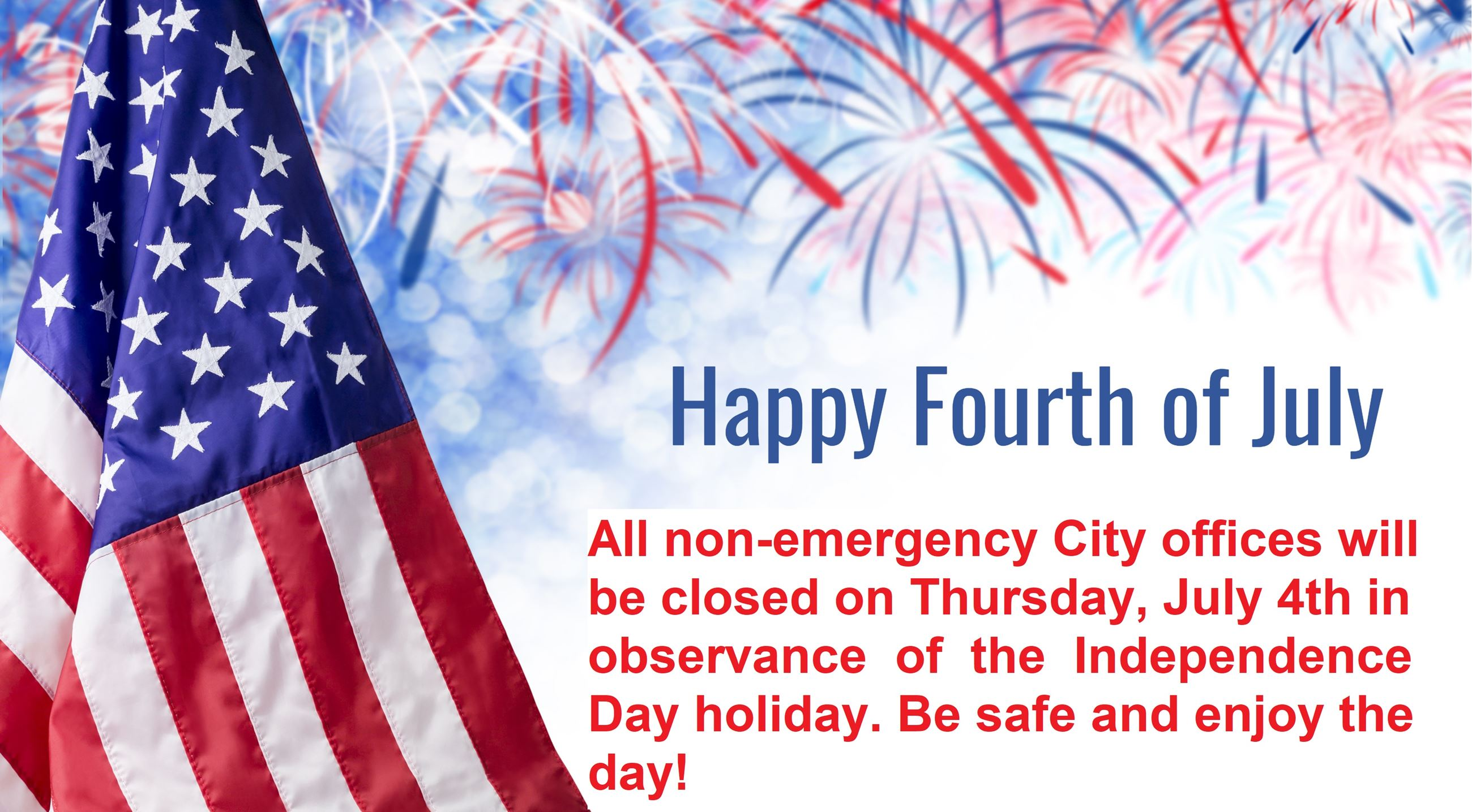 July 4th closed